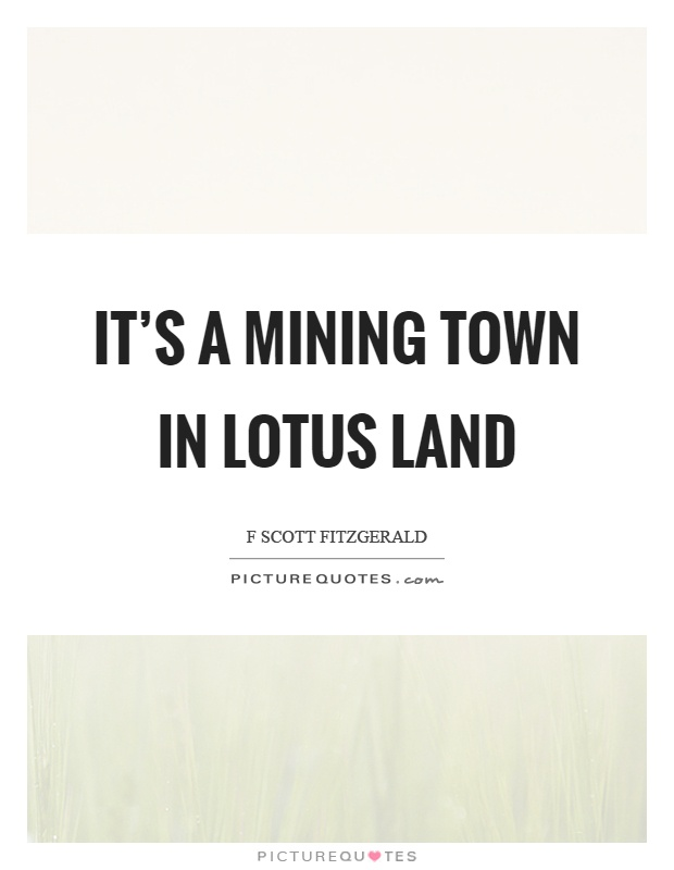 Mining town quotes