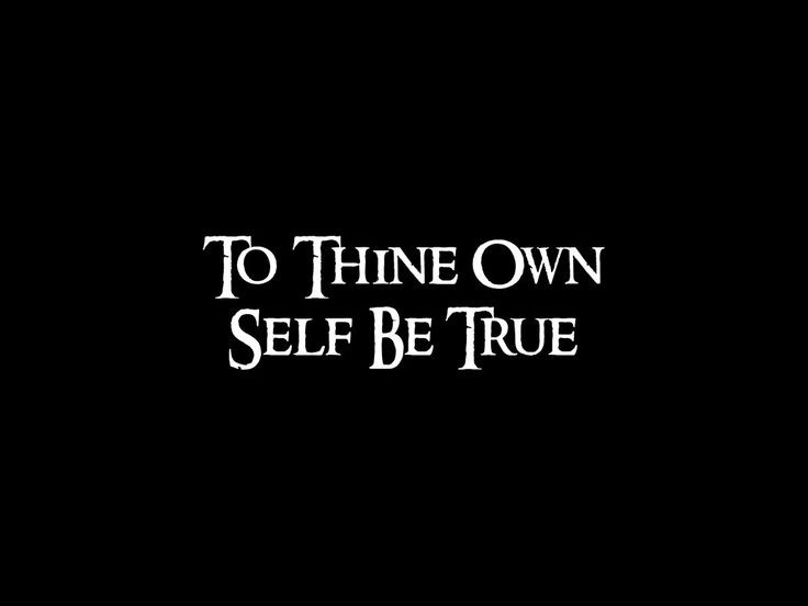 To thine own self be true Picture Quote #1