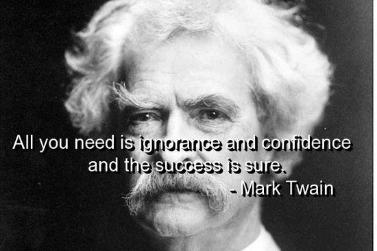 Mark Twain Ignorance Quote 2 Picture Quote #1