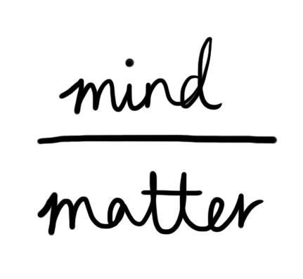 Mind over matter Picture Quote #1