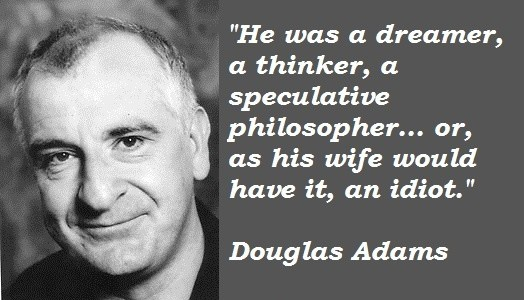 Douglas Adams Quote 4 Picture Quote #1