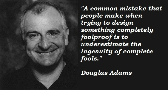 Douglas Adams Quote 5 Picture Quote #1