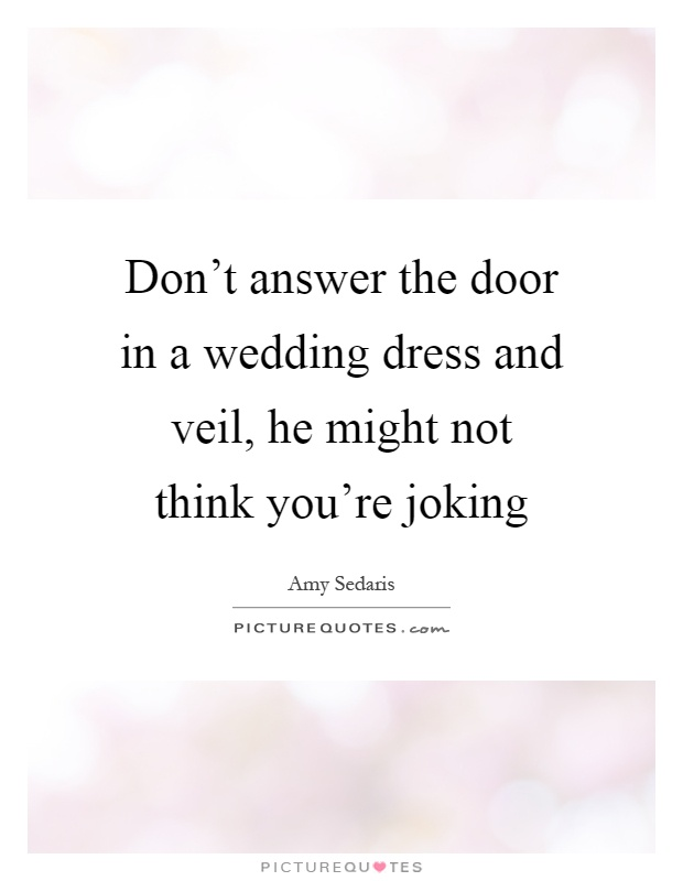 wedding dress quotes sayings wedding dress picture quotes