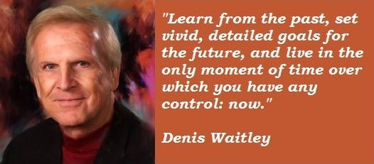 Denis Waitley Quote 2 Picture Quote #1