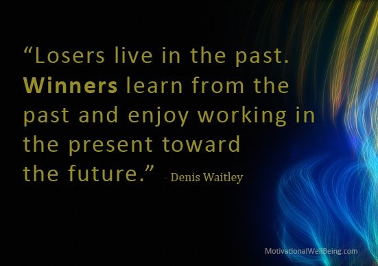 Denis Waitley Quote 5 Picture Quote #1