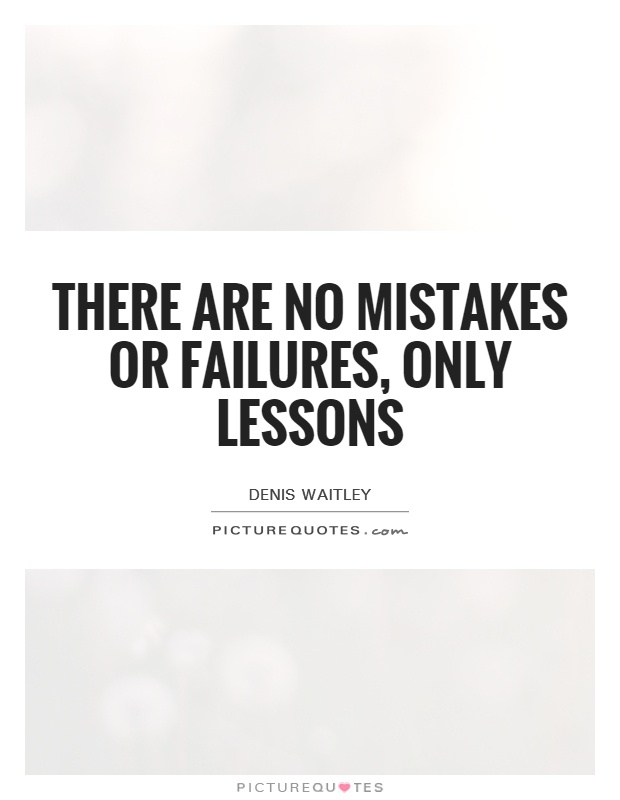mistakes and failures of a business Failures don't defeat you you learn from your mistakes, and use these lessons to  succeed the next time around studies of successful business.