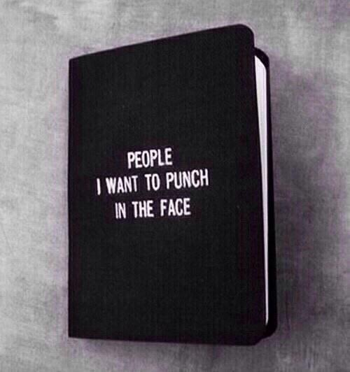 People I want to punch in the face Picture Quote #1