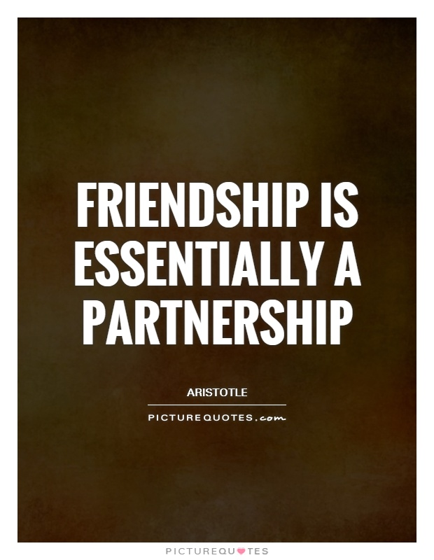 Friendship is essentially a partnership Picture Quote #1