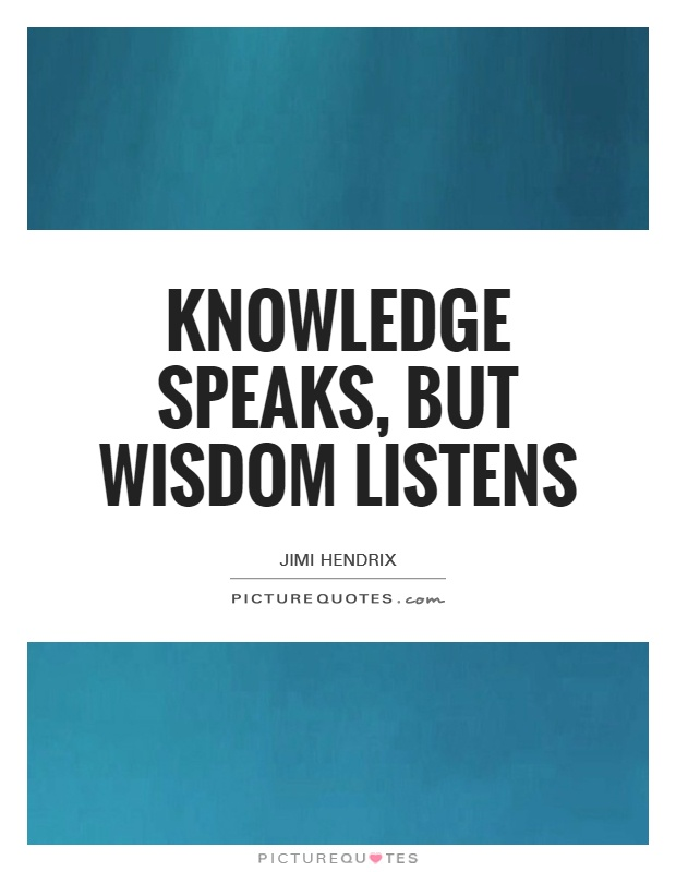 knowledge speaks but - photo #9