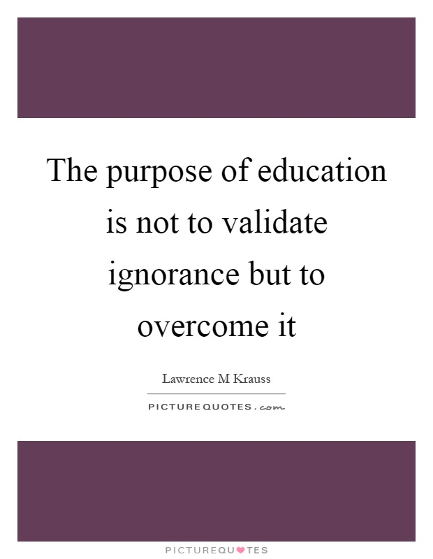 the purpose of education 4 essay An education can be defined as, a social process by which, skills, beliefs, attitudes and ideas are learned the achievement and development of an education can help one succeed in society education is one of the most important tools that a society possesses.