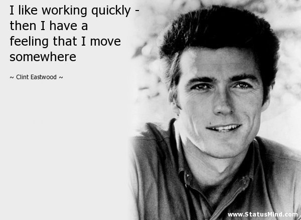 Clint Eastwood Quote 4 Picture Quote #1