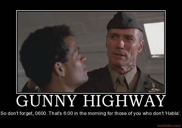 Clint Eastwood Gunny Highway Quote 1 Picture Quote #1
