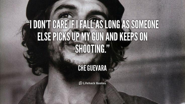 Che Guevara Quote 19 Picture Quote #1
