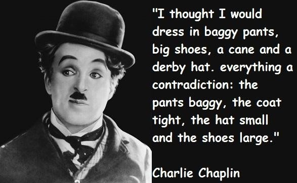 Charlie Chaplin Quote 6 Picture Quote #1