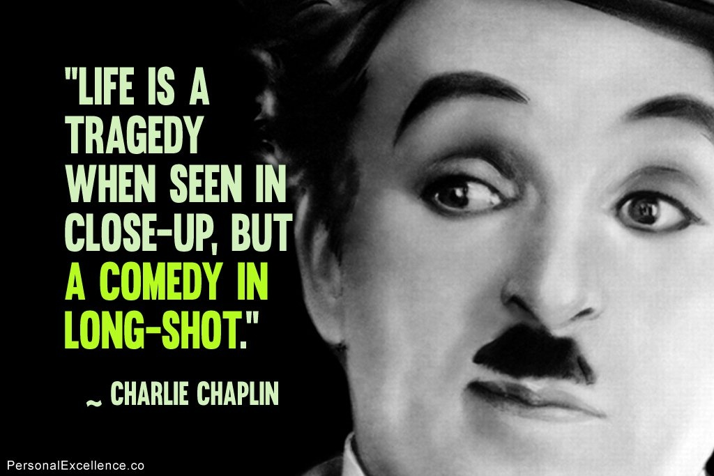 Charlie Chaplin Quote 8 Picture Quote #1