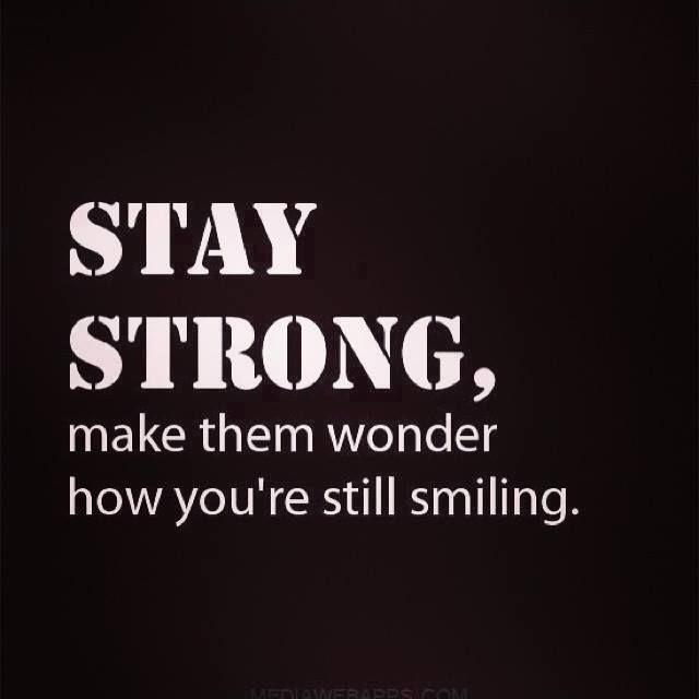 Stay Strong Quote 1 Picture Quote #1