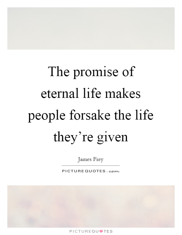 eternal life quotes sayings eternal life picture quotes