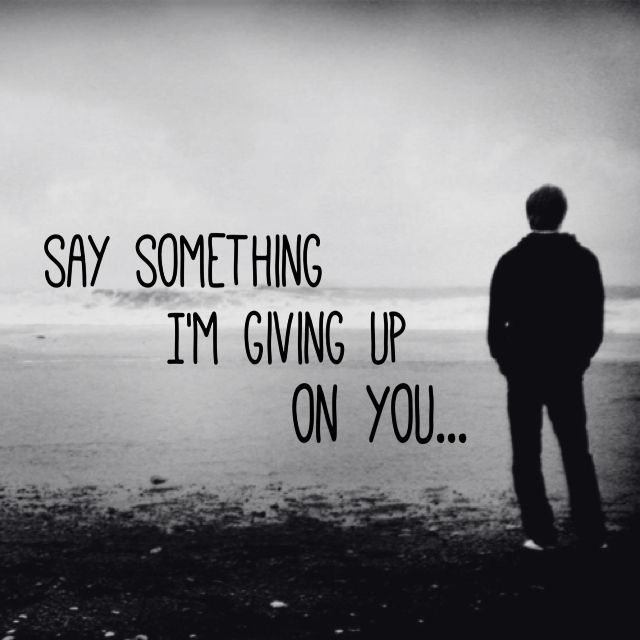 Im Giving Up Quote 1 Picture Quote #1