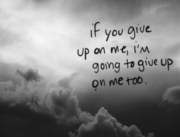 Giving Up Quote 1 Picture Quote #1