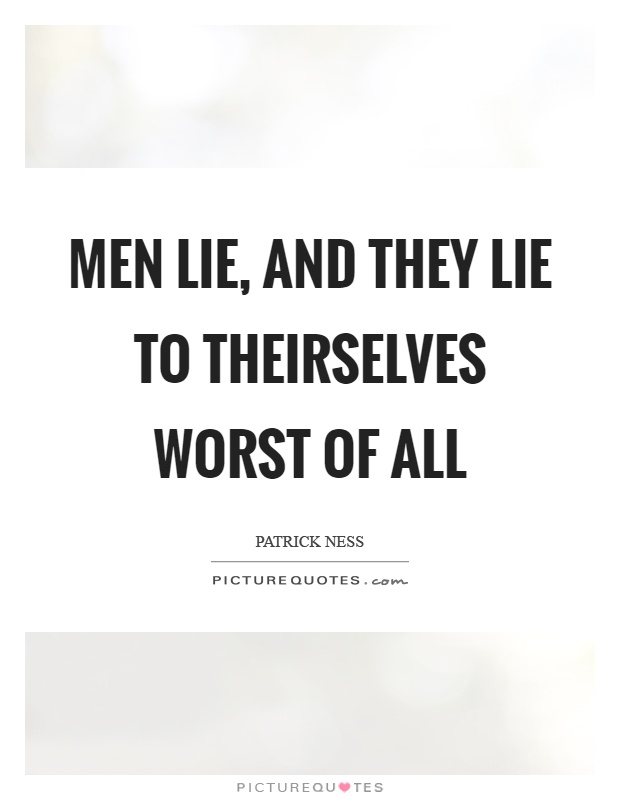 Men Lie Quotes | Men Lie Sayings | Men Lie Picture Quotes