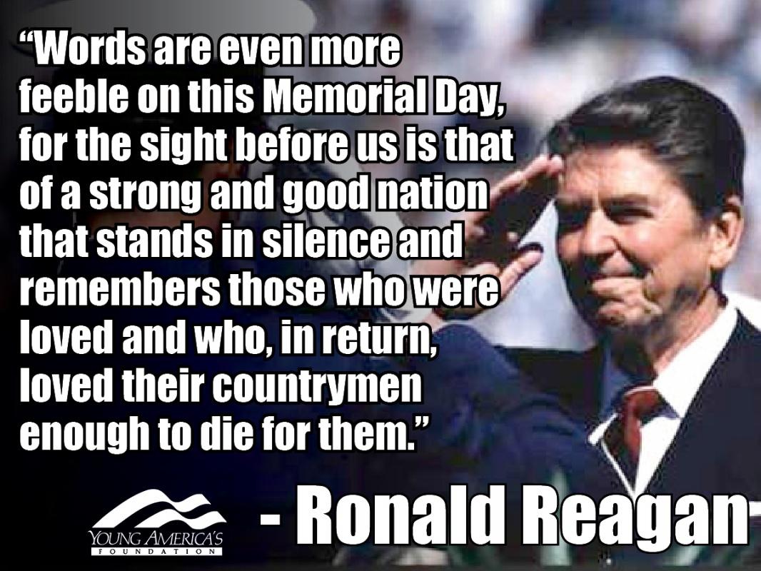 Memorial Day Quote Ronald Reagan 1 Picture Quote #1