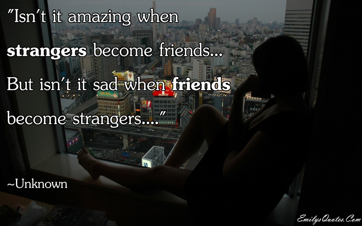 Sad Quotes About Friendship Breakups Sad Quotes About Friends 25 Picture Quotes