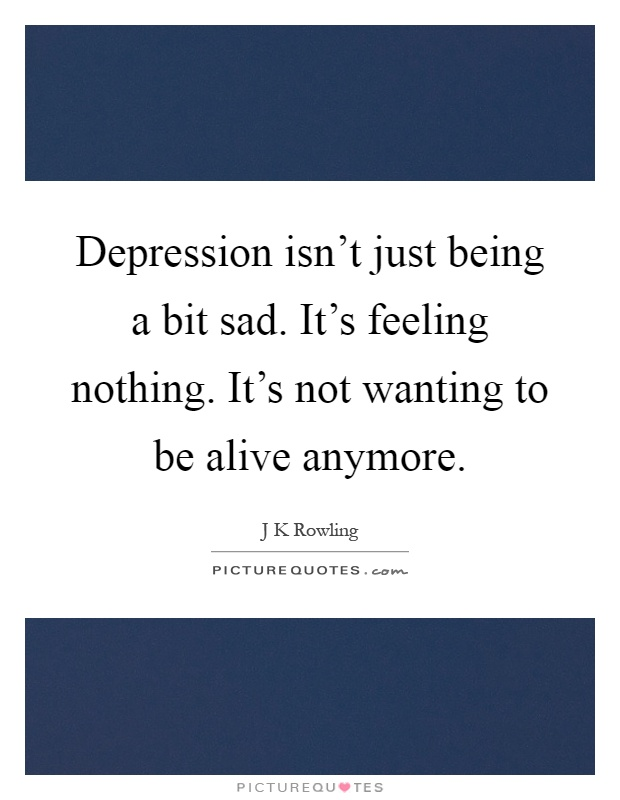 depression isnt a fad - photo #19