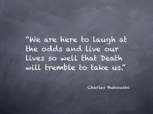 Charles Bukowski Quote On Life 1 Picture Quote #1