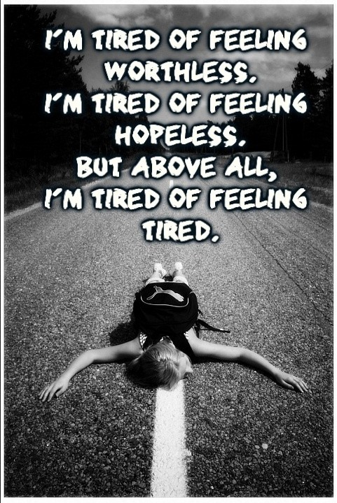 Feeling Tired Quote 1 Picture Quote #1