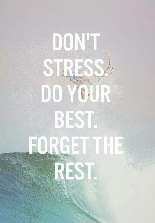 Dont Stress Quote 1 Picture Quote #1