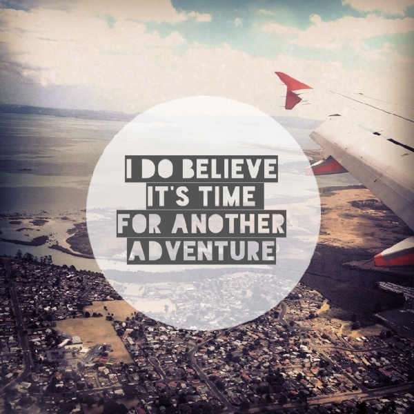 Adventure Quote 2 Picture Quote #1