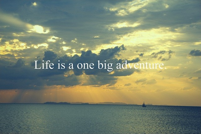 Lifes Adventure Quote 1 Picture Quote #1