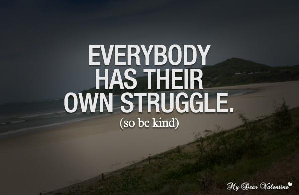 Struggle Quote 1 Picture Quote #1
