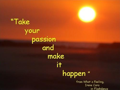 Passion Quote 1 Picture Quote #1
