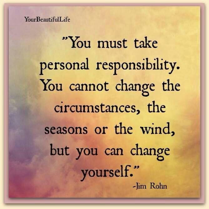 Accountability Personal Responsibility Quote 2 Picture Quote #1