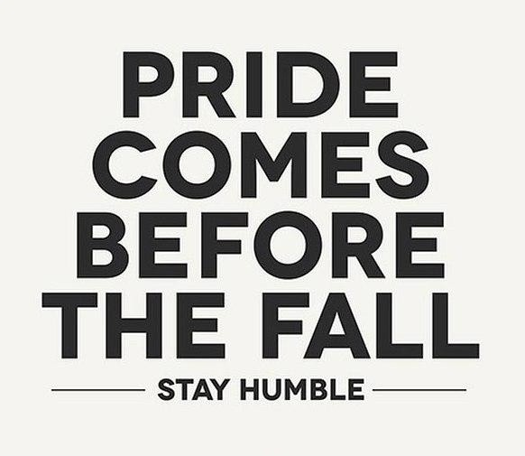 Pride And Humility Quote 1 Picture Quote #1