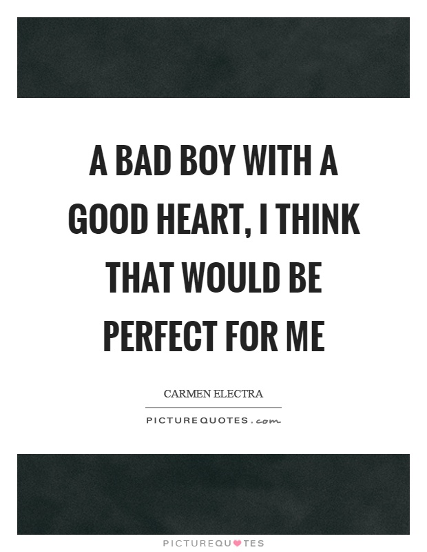 Bad Boy Quotes | Bad Boy Sayings | Bad Boy Picture Quotes