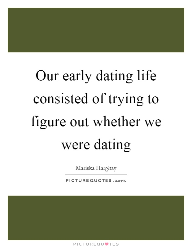 What are the early stages of dating