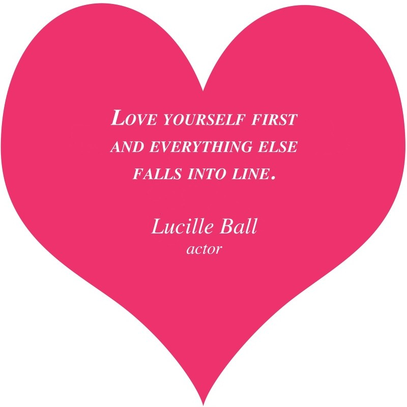 Lucille Ball Love Yourself Quote 1 Picture Quote #1