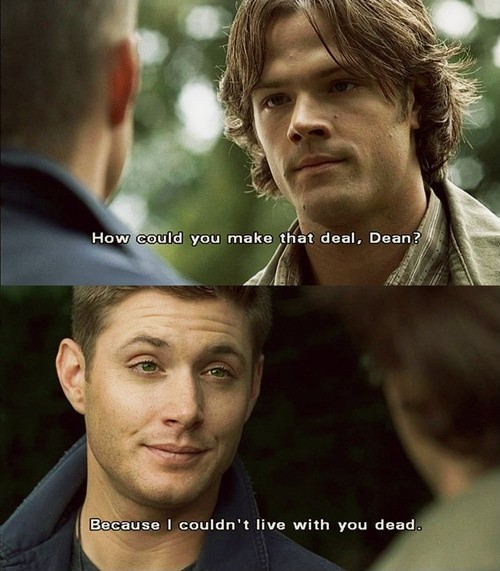 Sam And Dean Supernatural Quote 1 Picture Quote #1