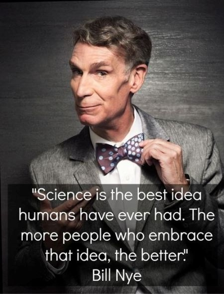 Bill Nye On Science Quote 1 Picture Quote #1