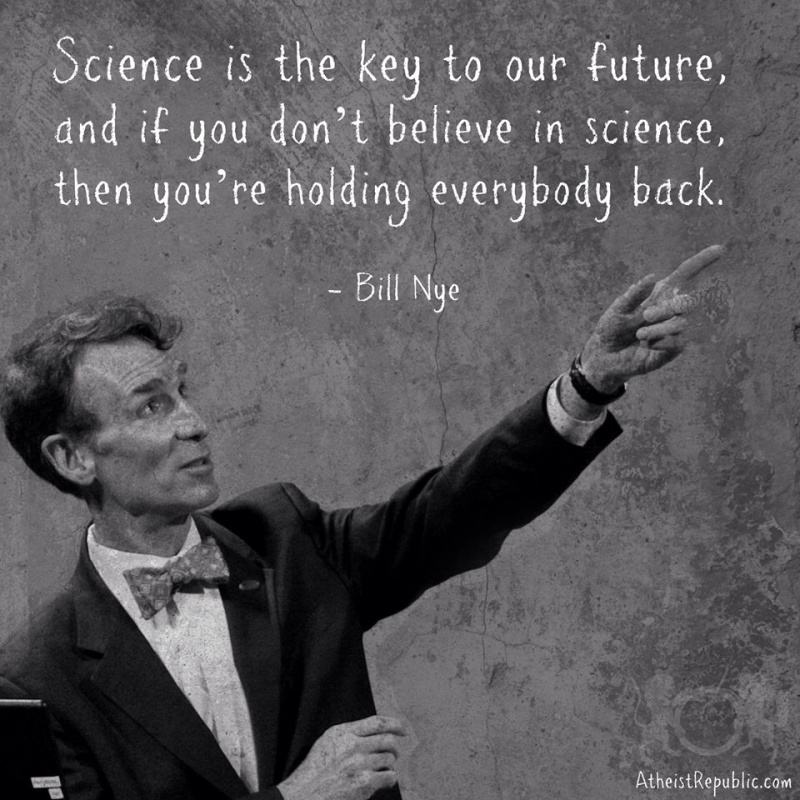 Bill Nye On Science Quote 2 Picture Quote #1