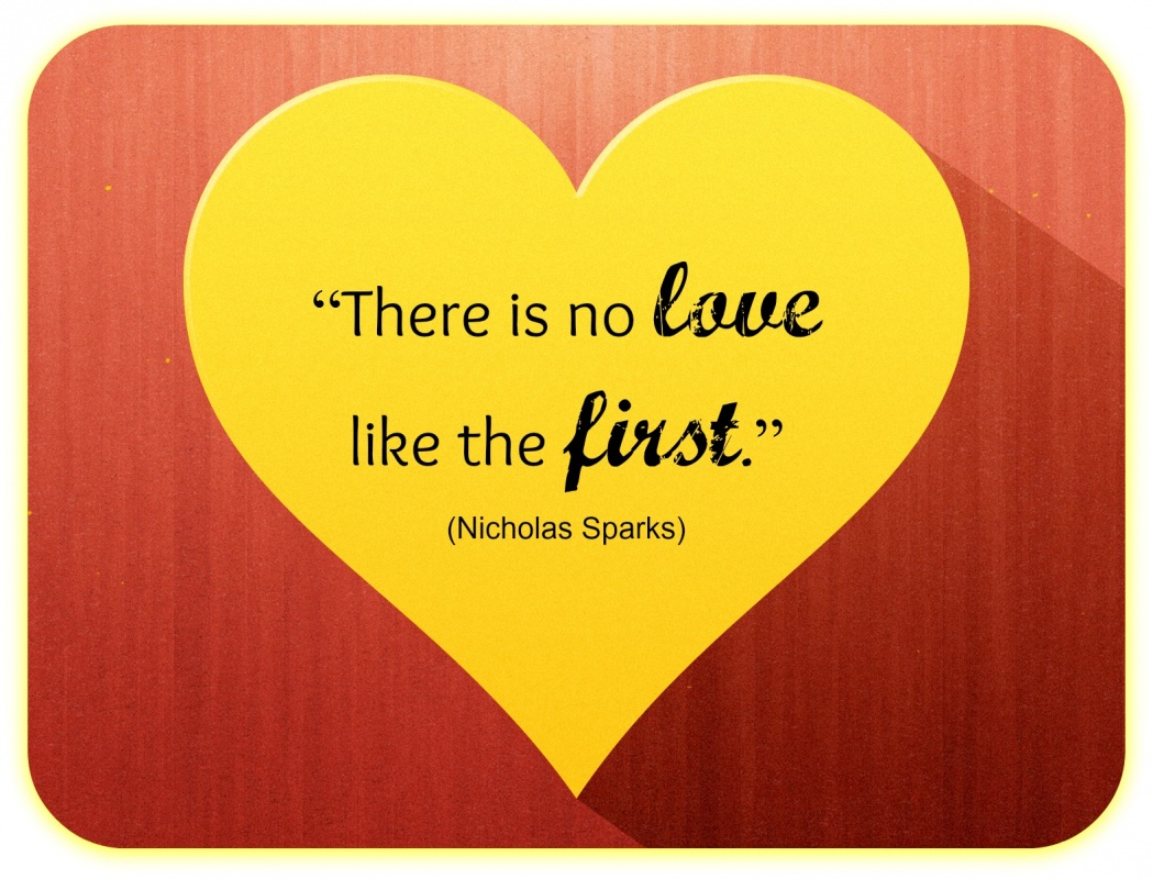 First Love Quote 2 Picture Quote #1