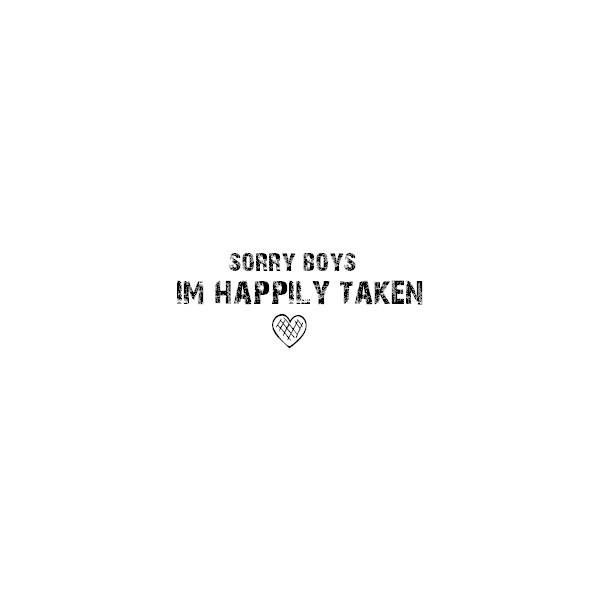 Happily Taken Quote 2 Picture Quote #1