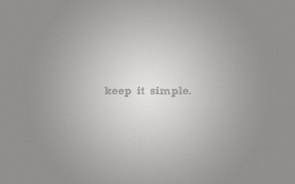 Keep It Simple Quote 3 Picture Quote #1