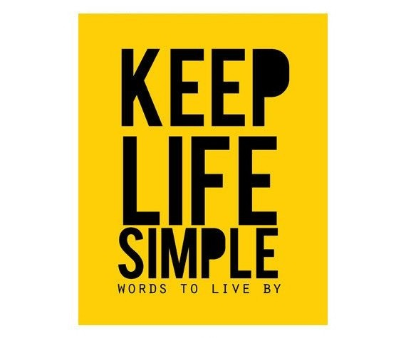 Keep Life Simple Quote Quote Number 595418 Picture Quotes