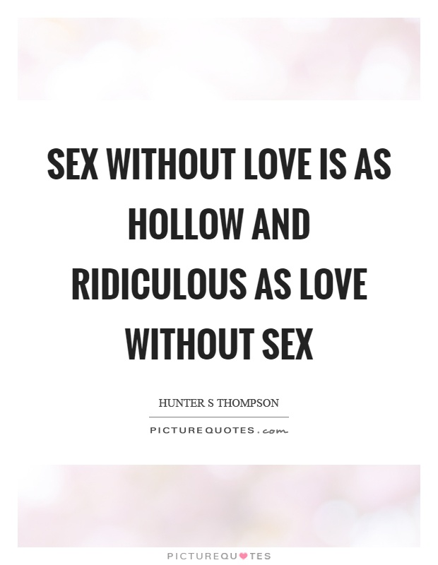 Quotes About Sex And Love 33