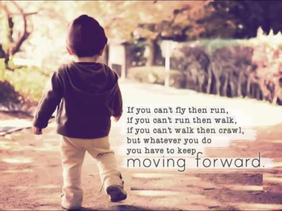 Moving Forward Quote 1 Picture Quote #2