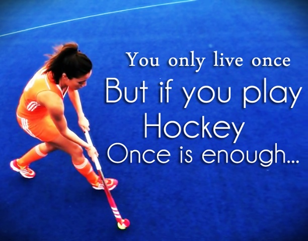 Field Hockey Quote 2 Picture Quote #1