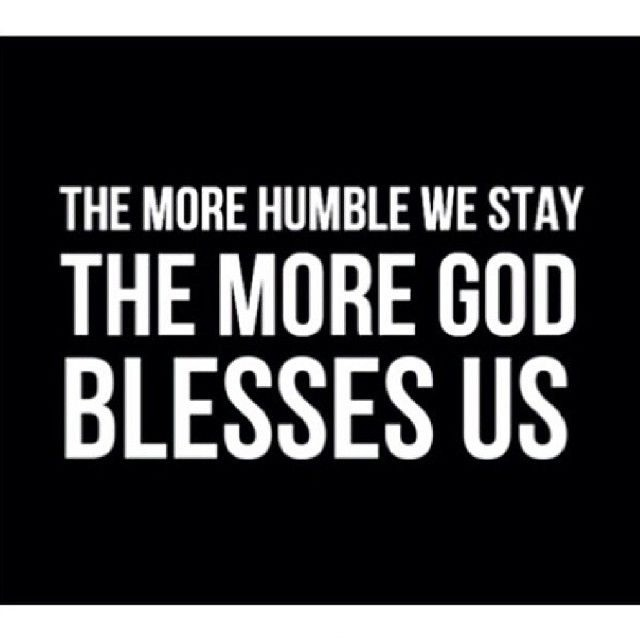 Stay Humble Quote 1 Picture Quote #1